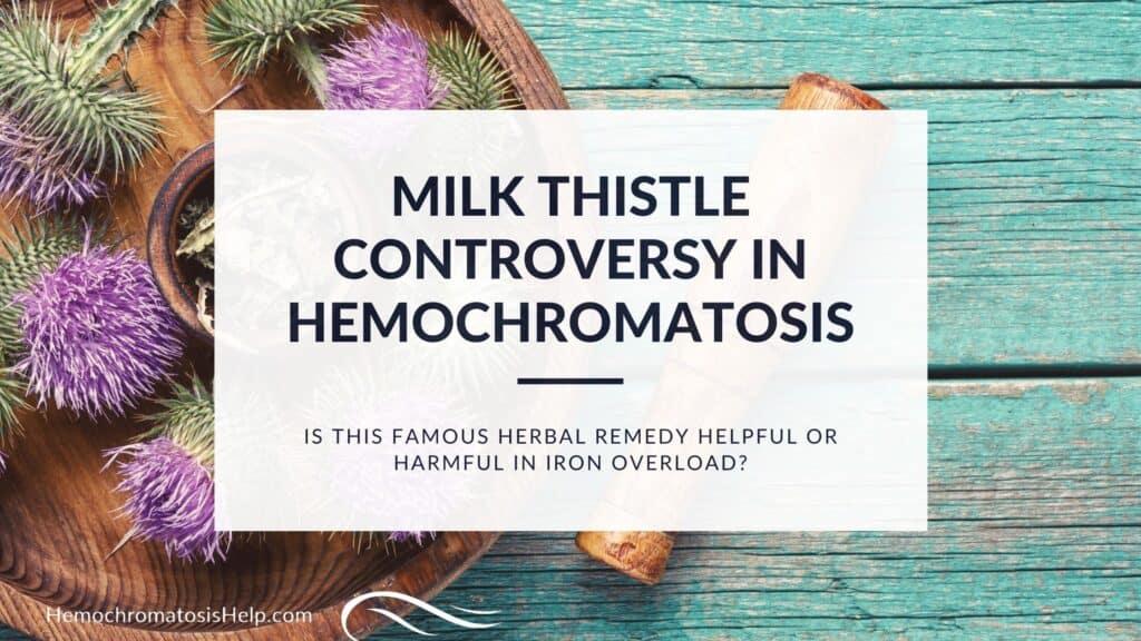 Milk Thistle Controversy in Hemochromatosis